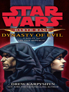 Dynasty of Evil (eBook): Star Wars: Darth Bane Series, Book 3